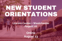 Pictures of Fordham's Lincoln Center and Westchester campuses with New Student Orientations written on it and the dates of fall 2021 orientations below.